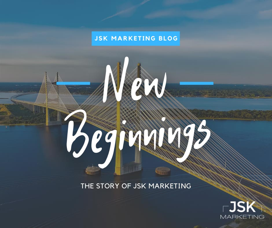 JSK BLog New Beginnings